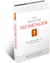 The Millionaire Messenger book by Brendon Burchard