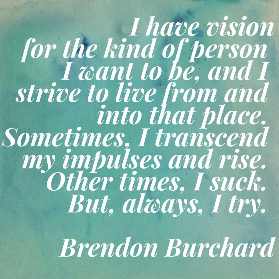 I have a vision, Brendon Burchard, Personal Development, Growth