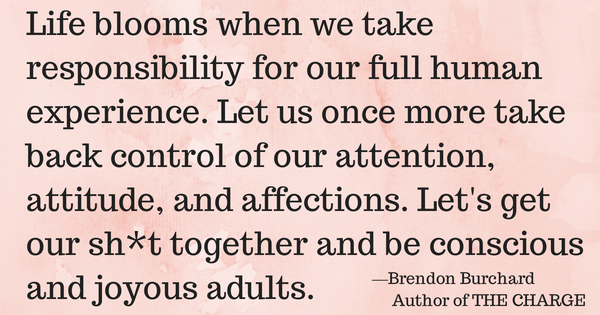 Personal Responsibility, Brendon Burchard, Personal Development, Growth, Inspirational Quotes