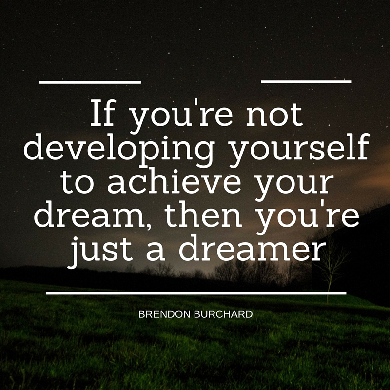 Develop Yourself, Take Action, Motivation Manifesto, Personal Development, Brendon Burchard