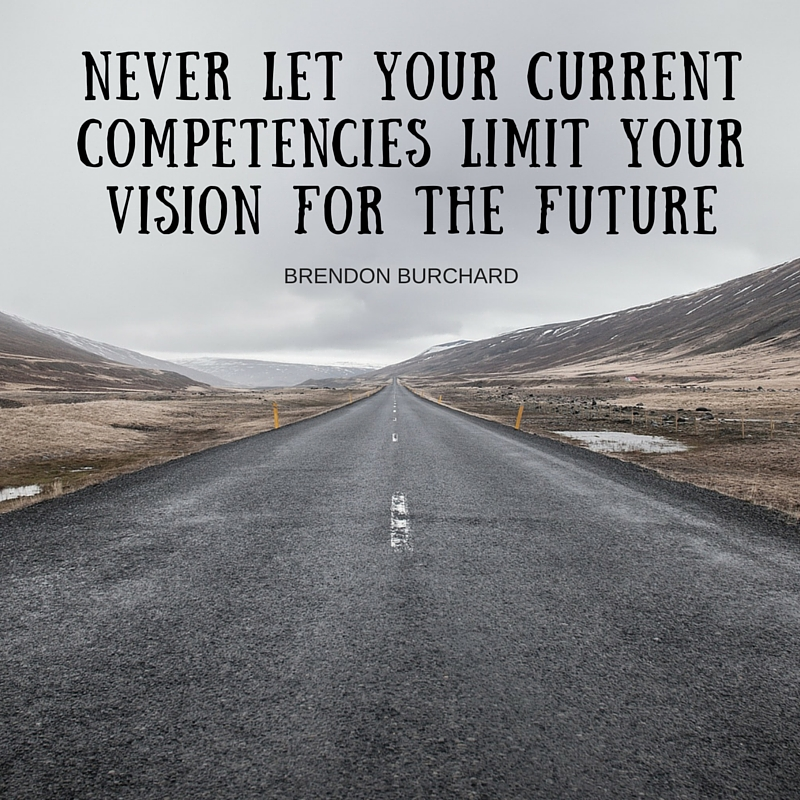 Current Competencies, Motivation Manifesto, Personal Development, Brendon Burchard