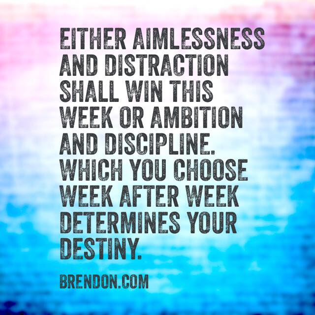 Ambition, Discipline, Motivation Manifesto, Personal Development, Brendon Burchard