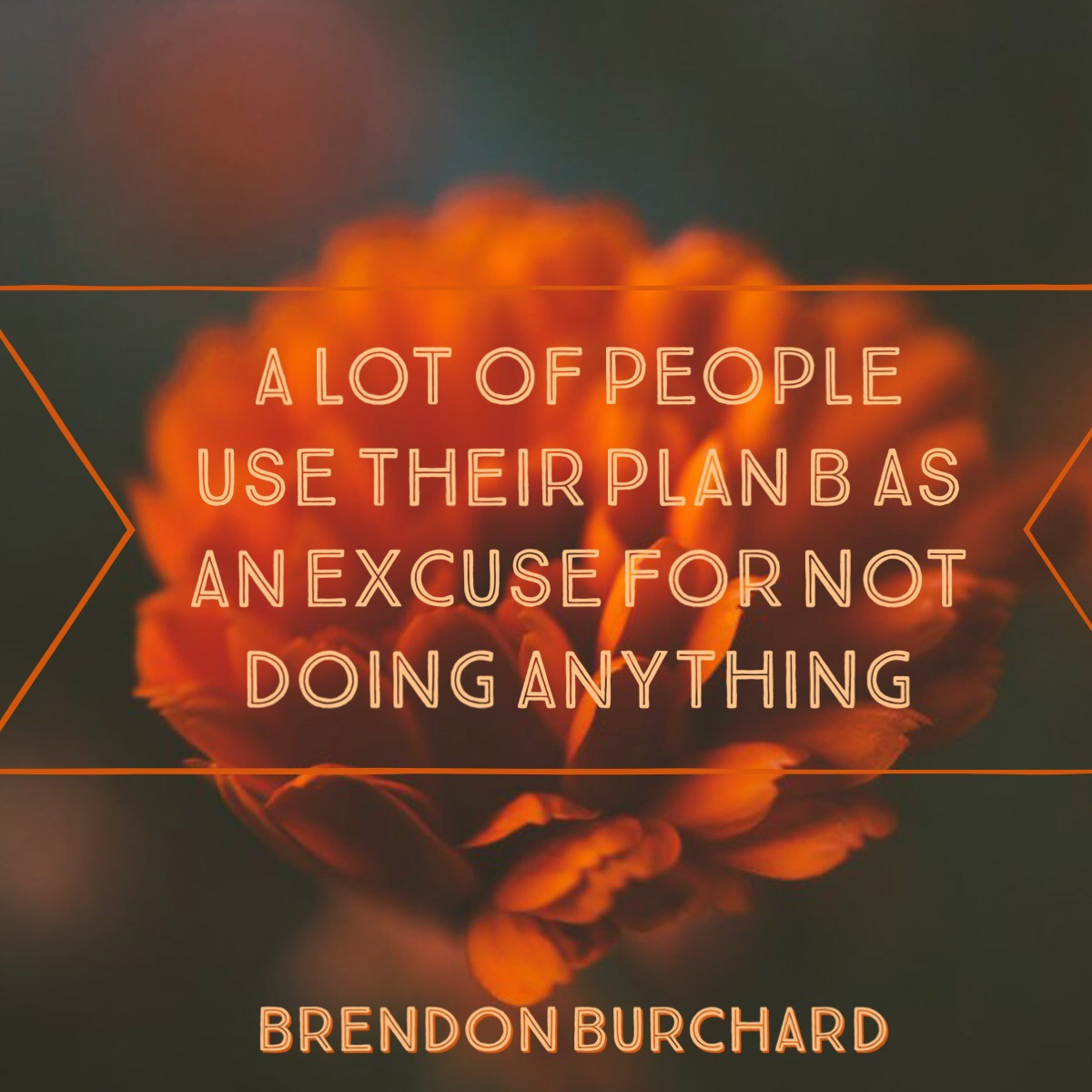 Plan B, motivation manifesto, brendon burchard