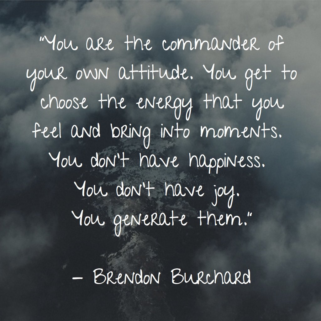 You are the commander, Motivation Manifesto, Personal Development, Brendon Burchard