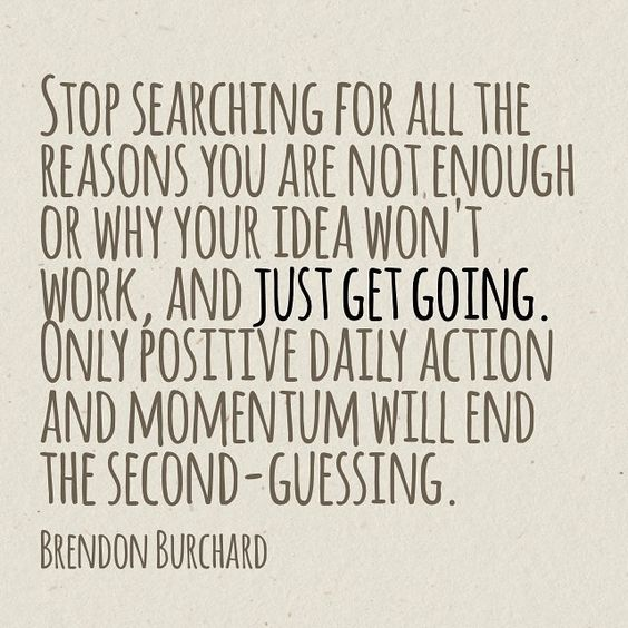 Just Get Going, motivation manifesto, brendon burchard