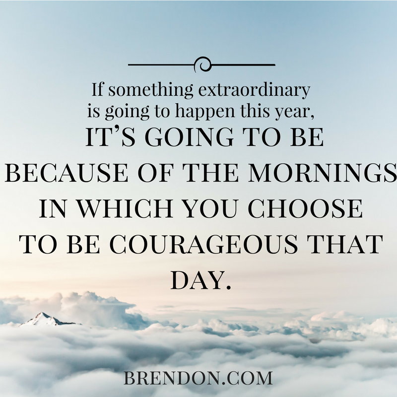 thechargedlife-ep118-courageousday-brendonburchardquotes