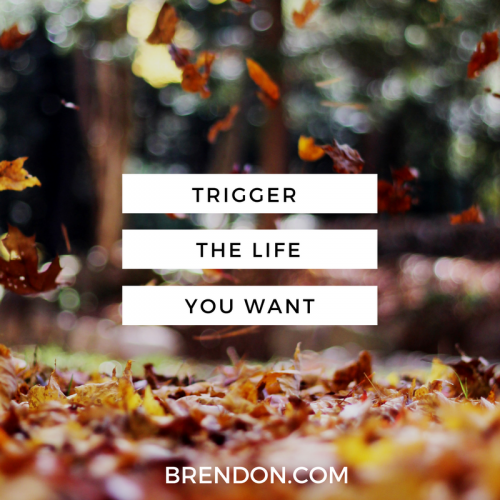 TheChargedLife-121-trigger-BrendonBurchardQuotes