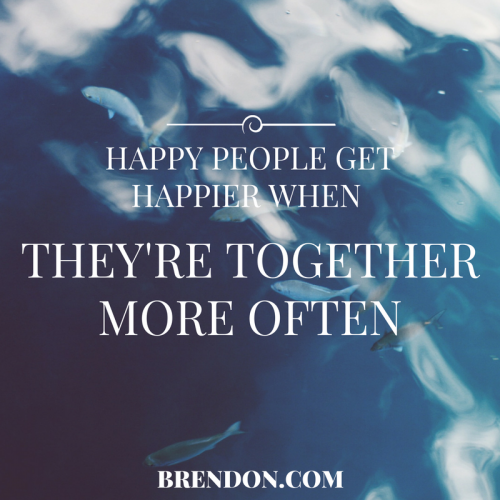 TheChargedLife-122-happypeople-BrendonBurchardQuotes