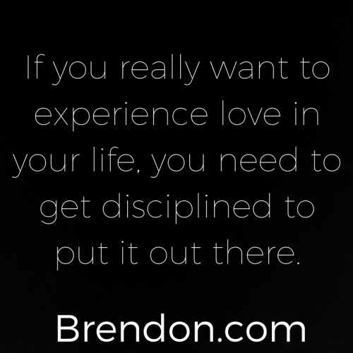 TheChargedLife-124-PutLoveOutThere-BrendonBurchardQuotes