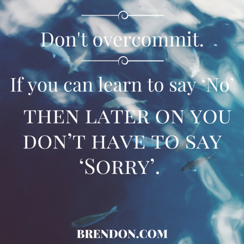 TheChargedLife-126-LearnToSayNo-BrendonBurchardQuotes