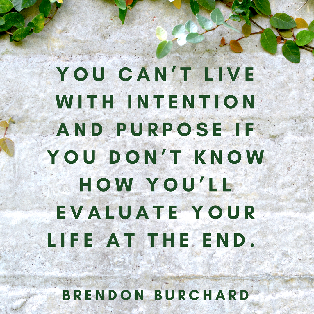 TBSTRAINING-POWER OF INTENTION 1-BrendonBurchardQuotes
