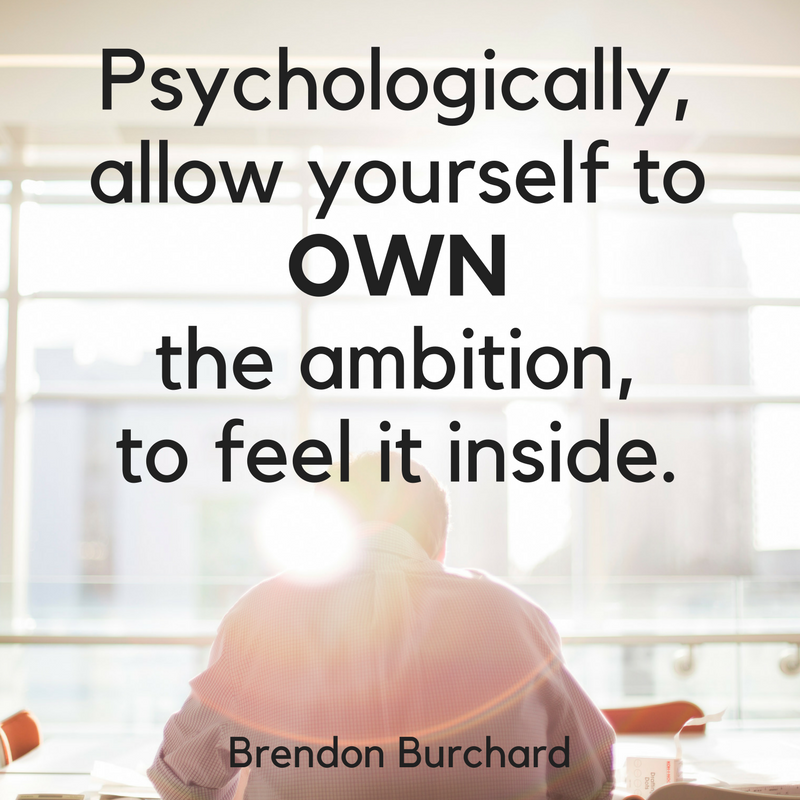 TBS-Ep11-OwnAmbition-BrendonBurchardQuotes