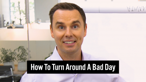 20-How To Turn Around A Bad Day - Thumbnail 1