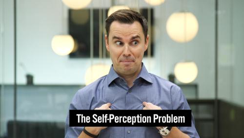 30-The Self-Perception Problem - Thumbnail 02