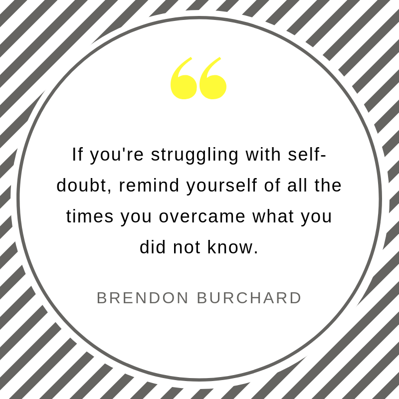 NEW TBS-Ep27-SelfDoubt-BrendonBurchardQuotes.png