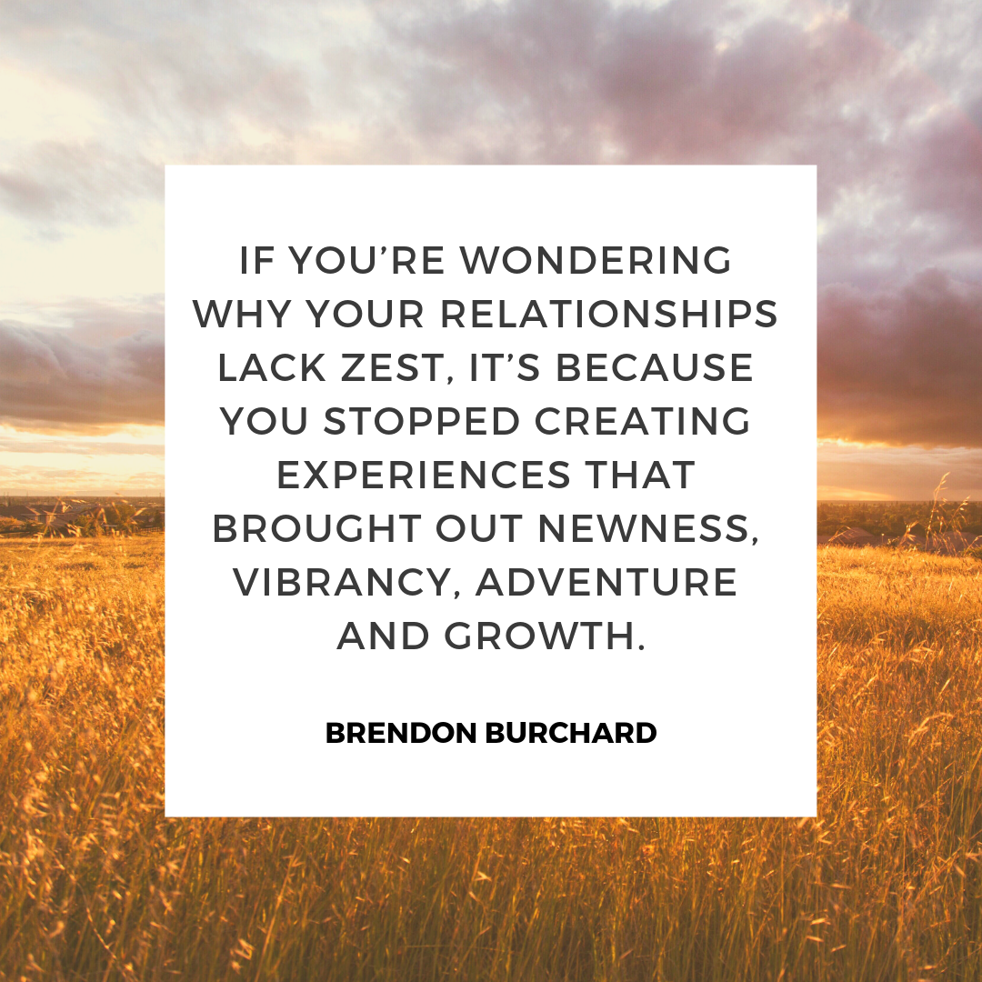 TBS-EP29-VibrantRelationships-BrendonBurchardQuotes