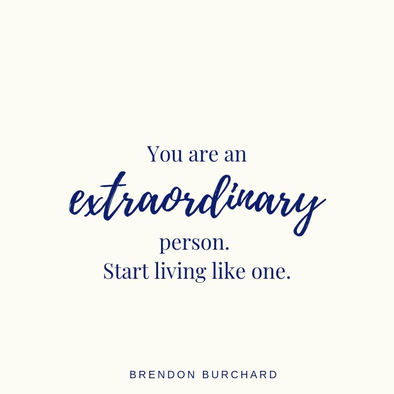 TBS-EP30-Extraordinary-BrendonBurchardQuotes