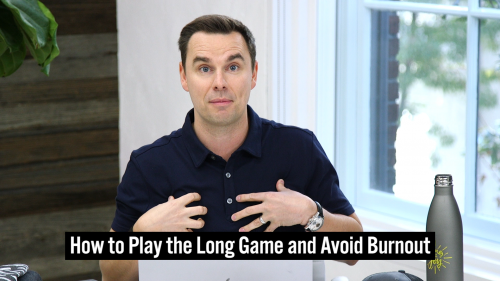 37-How to Play the Long Game and Avoid Burnout - Thumbnail 1920x1080