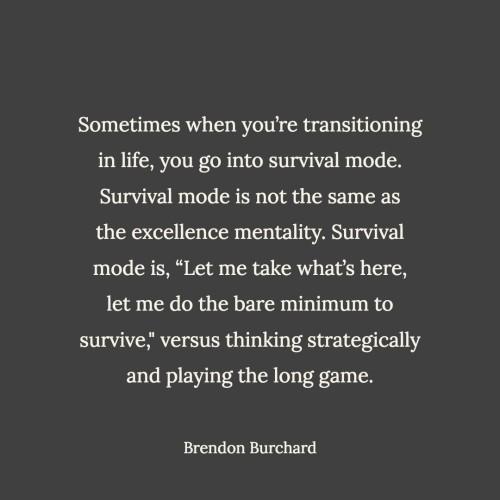 TBS-EP37-Survival-BrendonBurchardQuotes