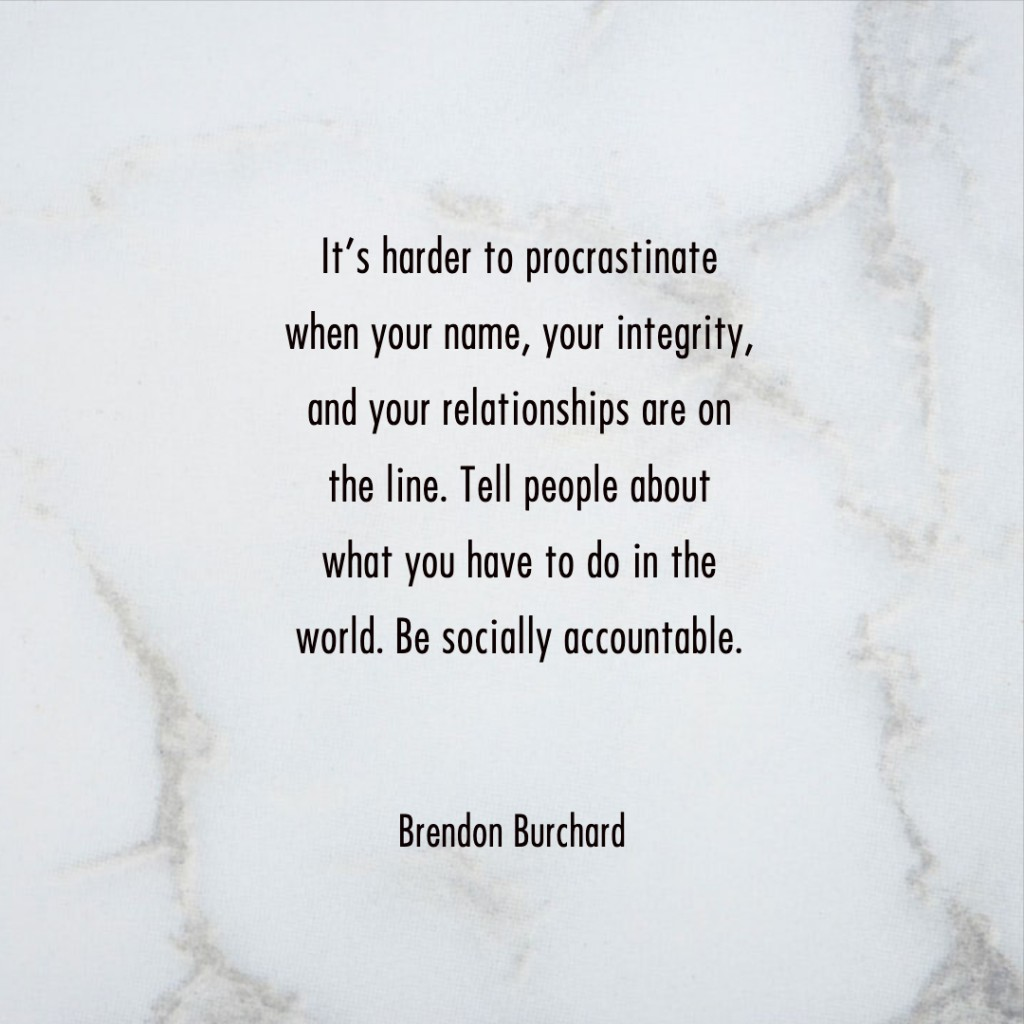 Accountable-BrendonBurchardQuotes