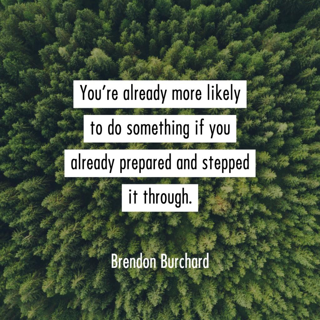 Prepared-BrendonBurchardQuotes