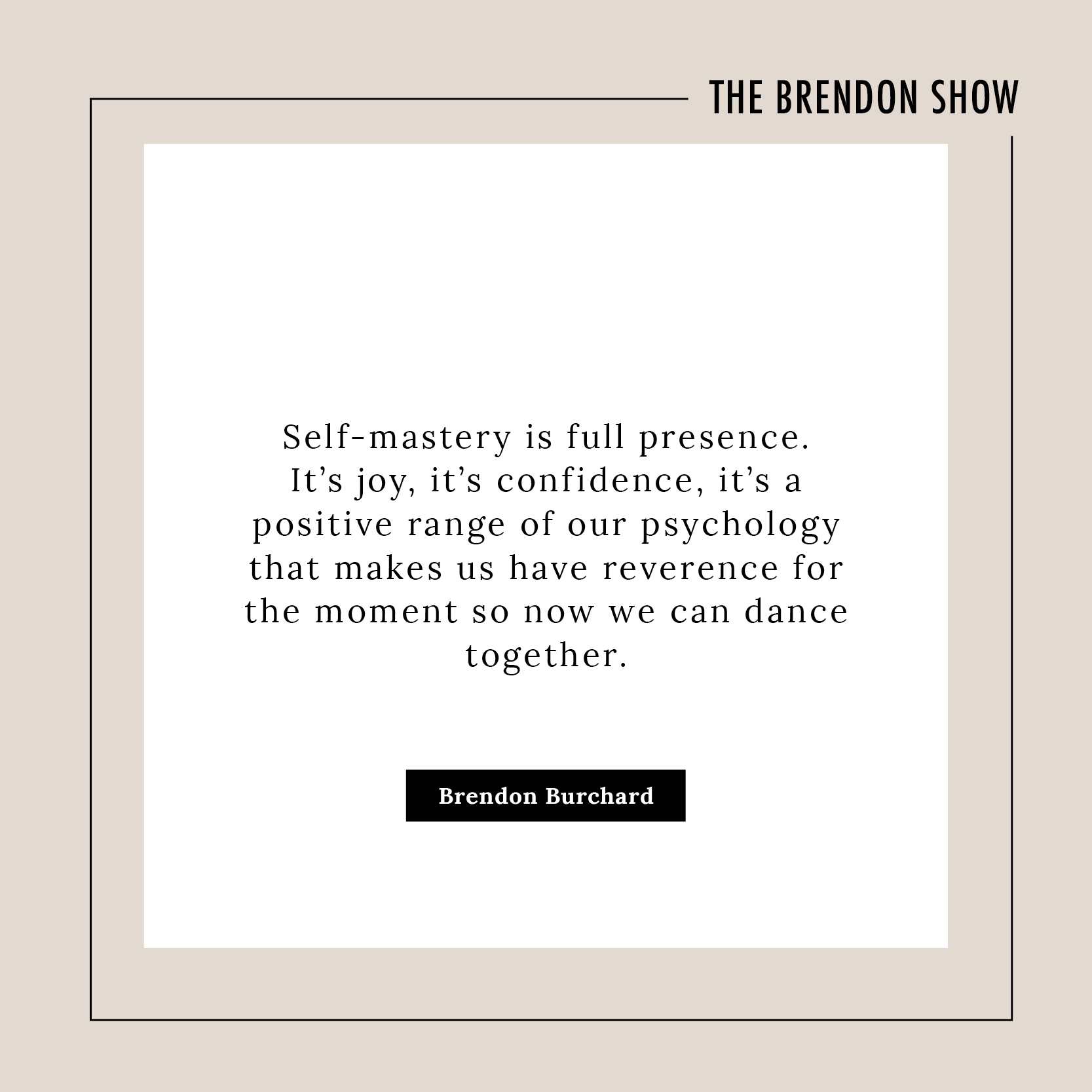 The Power Of Presence And Positivity Brendon Burchard